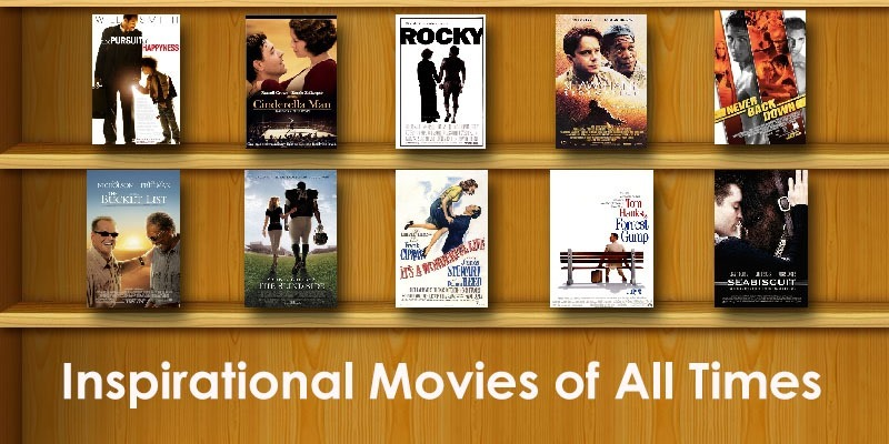 10 Most Inspirational Hollywood Movies of All Times